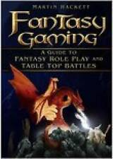 NEW BOOK Fantasy Gaming: A Guide to Fantasy Role-play and Tabletop Battles