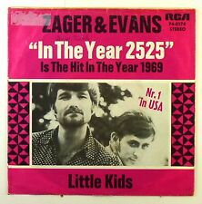 "7"" Single - Zager & Evans - In The Year 2525 - S1813 - washed & cleaned"