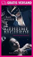 Geheime Begierde | Erotischer Roman von Amy Walker | blue panther books