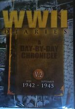 World War 2 Diaries: Vol 2, July 1942 to September 1945