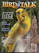 *BIRD TALK MAGAZINE Aug 94 Budgie Budgerigar Parakeet Parrot Scream African Grey