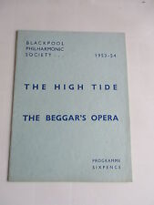 1953 1954 HIGH TIDE THE BEGGARS OPERA BLACKPOOL PHILHARMONIC SOCIETY PROGRAMME