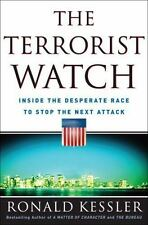 The Terrorist Watch by Ronald Kessler New 1st Edition Hardcover w/DJ 2007