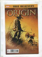TRUE BELIEVERS: WOLVERINE ORIGIN/OLD MAN LOGAN #1 - 2 BOOKS! - (9.2) 2017