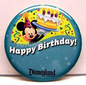 Disneyland Happy Birthday Button w/ Mickey Mouse & Cake ~ Disneyland Resort