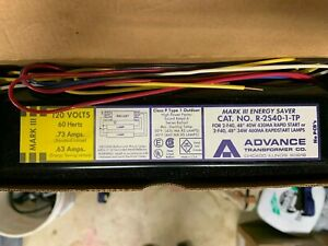 Advance MARK 111 R-2S40-1-TP ENERGY SAVER RAPID START BALLAST 120V 60HZ NEW