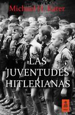 LAS JUVENTUDES HITLERIANAS. NUEVO. Nacional URGENTE/Internac. económico. HISTORI