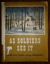VINTAGE! As Soldiers See It: Fort Custer Army Illustrators FREE USPS media ship