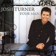 "JOSH TURNER ""YOUR MAN"" CD NEW+"