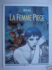 LA FEMME PIEGE - BILAL - EO - TBE