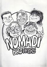 NOMADI Nomadi Brothers 1990 disegno by Roberto Ferrari 1990 (H.158)