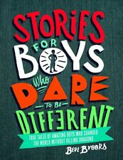 New Stories for Boys Who Dare to be Different By Ben Brooks