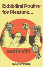 Exhibiting Poultry for Pleasure and Profit - Stromberg (Paperback, 1999) Revised