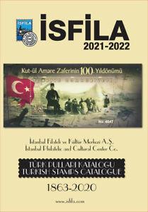 "OTTOMAN&TURKISH STAMPS CATALOG 1863-2020 (English&Turkish) ""ISFILA 2021-22"""