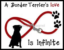"""Border Terrier Love is Infinite Dog Fridge Magnet 3.75"""" x 4.75"""""""
