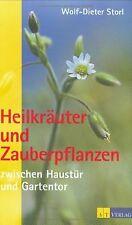 Heilkräuter und Zauberpflanzen zwischen Haustür und... | Buch | Zustand sehr gut