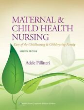 Maternal and Child Health Nursing: Care of the Childbearing and Childrearing Fam