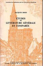 ROOS Jacques / Etudes de littérature générale et comparée