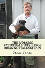 Frain Sean-Working Patterdale Terriers Of (Us Import) Book New