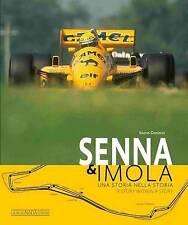 Senna & Imola: Una storia nella storia/A story within a story by Mario Donnini