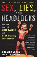 Sex, Lies, and Headlocks: The Real Story of Vince McMahon and World Wrestling En