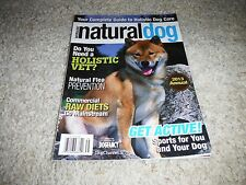 Natural Dog Magazine-2013 Annual-Raw Diets,Flea Prevention,Holistic Vets