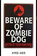 Tin Sign Funny Zombie Dog Warning Beware No Trespassing Signs Plaques Wall Decor