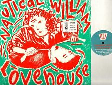 "NAUTICAL WILLIAM love house (original uk press, promo) 12"" PS EX+/EX NWTS2 Indie"