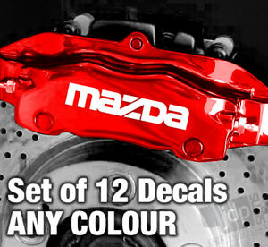 MAZDA Quality Brake Caliper Decals Stickers - 3 SIZES - ANY COLOUR