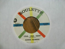 RONNIE HAWKINS Nobody's Lonesome For Me ROULETTE 4311 ROCKABILLY 45 NM CLEAN!
