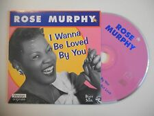 ROSE MURPHY : I WANNA BE LOVED BY YOU [ CD SINGLE ]