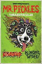 EXODUS MUNICIPAL WASTE Adult Swim Mr Pickles 2018 Ltd Ed RARE Tour Poster! Metal