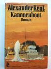 Alexander Kent: Kanonenboot