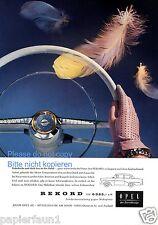 Opel Rekord Reklame von 1958 Werbung Lenkrad Hansschuhe Feder ad   ßß