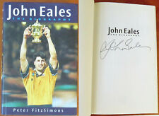 JOHN EALES SIGNED COPY - JOHN EALES: THE BIOGRAPHY - FIRST PRINTING - 2001