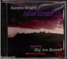 "Sandra Wright ""After Hours"" CD 2003 featuring Big Joe Burrell, John Harris, Jazz"