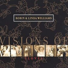 ROBIN & LINDA WILLIAMS Visions of Love CD NEW SEALED FOLK