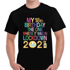 My 18th Birthday in Quarantine T-shirt Top Tee | Lockdown | 18th | Colourful