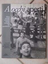 A OCCHI APERTI Nove consigli scomodi contro la mafia nel quotidiano Consolo 1993