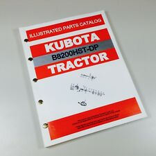 Kubota B8200hst Dp Tractor Parts Assembly Manual Catalog Exploded Views Numbers