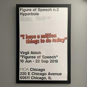 Virgil Abloh Figures of Speech MCA Poster Hyperbole
