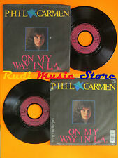 LP 45 7'' PHIL CARMEN On my way in l.a. Song for raquel 1985 germany cd mc dvd *