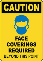 CAUTION FACE COVERINGS REQUIRED BEYOND THIS POINT | Adhesive Vinyl Sign Decal