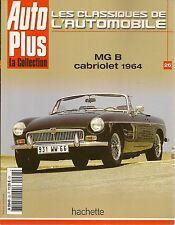 LES CLASSIQUES DE L'AUTOMOBILE 26 MGB CABRIOLET 1964 MG MIDGET MGB GT V8 MGF