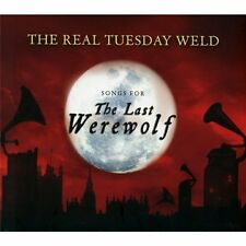The Real Tuesday Weld-Songs For The Last Werewolf CD CD  New