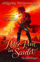 Peter Pan in Scarlet by Geraldine McCaughrean, Good Used Book (Paperback) FREE &