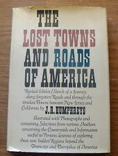 THE LOST TOWNS & ROADS OF AMERICA - 1967 EDITION - vg condition