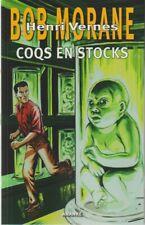EO BOB MORANE HC GF 92 DANIEL JUSTENS + EX LIBRIS SIGNÉ : COQS EN STOCK