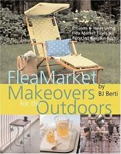 Flea Market Makeovers for the Outdoors: Projects &