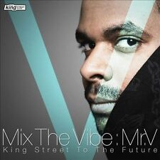 Various-Mix The Vibe: Mr V (King Street To The Future) CD NEW